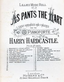 As Pants the Hart, Lillies Musical Roll No. 9
