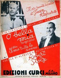 O Bella Mia - Tango Slow - Song - Featuring Jean Kiepura in 'Amo Tutte Le Donne'