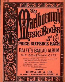 Balfe's Ballad Album from The Bohemian Girl - The Marlborough Music Books Series No. 69