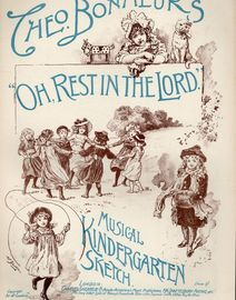 Oh, Rest in the Lord, No. 25 of Theo Bonheur\'s Kindergarten Series