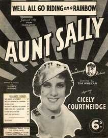 We'll all go Riding on a Rainbow - Featuring Cicely Courtneidge in 'Aunt Sally'