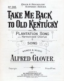 Take Me Back to Old Kentucky, plantation song with harmonised chorus