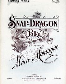 Snap Dragon, polka