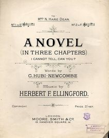 A Novel (in three chapters) I Cannot Tell, Can You - No. 1 in Key of E flat - Dedicated to Mrs N. Hare-Dean