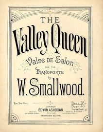 The Valley Queen - Valse de Salon for the Pianoforte