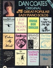 Dan Coates Original, Plus 12 Great Popular Easy Piano Solos - For Piano and Voice with Chords - Featuring Dan Coates