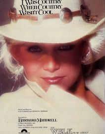 I was Country When Country Wasn't Cool - Featuring Barbara Mandrell