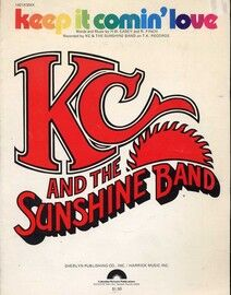 Keep it Comin' Love - Recorded by KC and the Sunshine Band