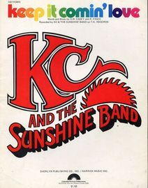 Keep It Comin\' Love - Recorded by KC and The Sunshine Band on T.K. Records - For Piano and Voice with Guitar chord symbols