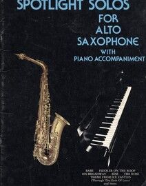 Spotlight Solos for Alto Saxophone with Piano accompaniment
