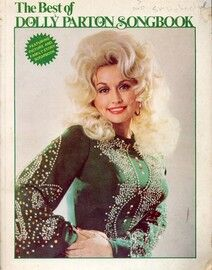The Best of Dolly Parton Songbook - For Voice, Piano and Chords - Featuring Dolly Parton