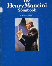 The Henry Mancini Songbook - For Voice, Piano & Guitar - Featuring Henry Mancini