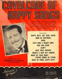 Cavalcade of Happy Songs - A Selection of World-Famous Songs Successes arranged for Piano Solo, Piano and Voice with Guitar and Piano accordion Accomp