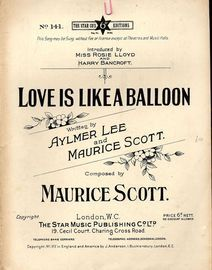 Love is Like a Balloon - The Star Co's 6d Edition No. 141- As introduced by Miss Rosie lloyd and Harry bancroft