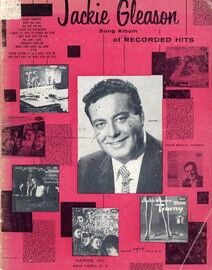 Jackie Gleason Song Album of Recorded Hits - Featuring Jackie Gleason