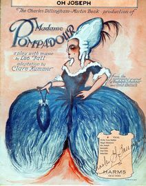 Oh Joseph - Duet (Pompadour and Callcot) - From the Charles Dillingham/Martin Beck production of Madame Pompadour