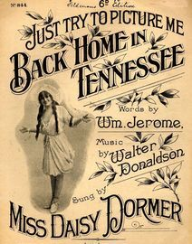 Just try to picture me Back Home in Tennessee - Featuring Miss Daisy Dormer