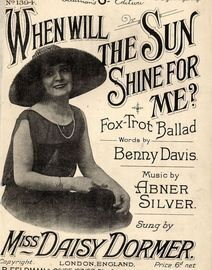 When Will the Sun shine for Me - Miss Daisy Dormer