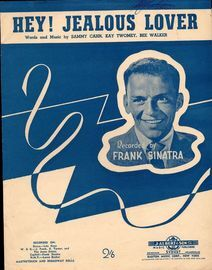 Hey! Jealous Lover - Recorded by Frank Sinatra