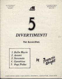 5 Divertimenti for Accordion - Elementary Accordion Solos - Enjoyment and Study Music