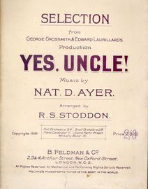 Yes Uncle! - Piano Selection from the George Grossmith and Edawrd Laurillard Production