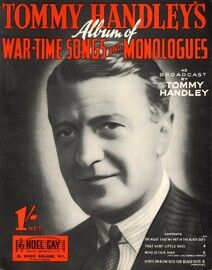 Tommy Handley's Album of War Time Songs and Monologues - Featuring Tommy Handley