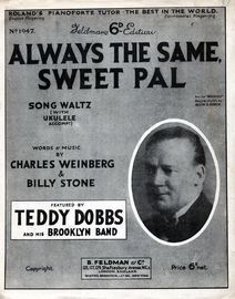 Always The Same, Sweet Pal - Featuring Teddy Dobbs and His Brooklyn Band