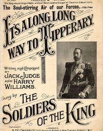 Its a Long Long Way to Tipperary - The marching anthem of the Battlefields of Europe