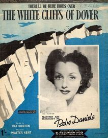 There'll be Blue Birds Over the White Cliffs of Dover - Featuring Bebe Daniels