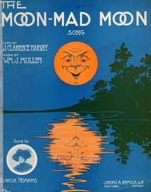 The Moon-Mad Moon - Song for Piano and Voice - Sung by Blanche Homans