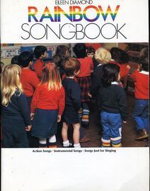 Rainbow Songbook (for children) - Action Songs, Instrumental Songs, Songs just for Singing