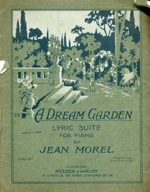 A Dream Garden -  Lyric suite for piano solo