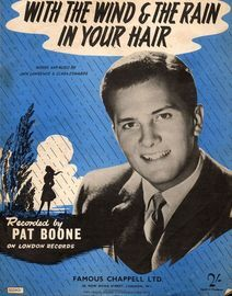 With the Wind and the Rain in your Hair - Featuring Pat Boone