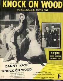 Knock On Wood - As Sung by Danny Kaye and Patricia Denise in the Paramount Picture