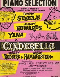 Cinderella - Piano Selection from the Harold Fielding presentation at the London Coliseum with Tommy Steele, Jimmy Edwards and Yana - For Piano with c