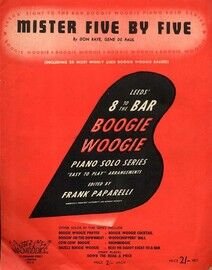 Mister Five By Five - Boogie Woogie - Piano Novelty from Leeds 8 to the Bar Boogie Woogie Piano Solo Series easy play arrangement edited by Frank Papa