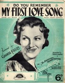 Do You Remember My First Love Song - Featuring Gracie Fields in
