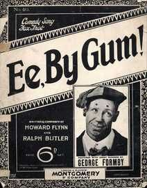 Ee, By Gum! - Comedy Fox Trot Song - Featuring George Formby