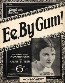 Ee, By Gum! - Comedy Fox Trot Song - Featuring Miss Gracie Fields