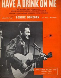 Have a Drink on Me -  Lonnie Donegan