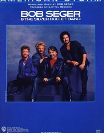 American Storm - Recorded on Capitol Records by Bob Seger & The Silver Bullet Band