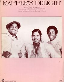 Rappers Delight - Recorded by the Sugarhill Gang on Sugarhill Records