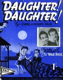 Daughter! Daughter! - Song - Featuring 'The Yale Brothers'