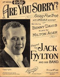 Are You Sorry? - Fox-Trot Song with Ukulele Accompaniment - Featuring Jack Hylton and His Band