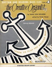 The Creative Organist - Rhythm and Reading Bass Clef - Book 4