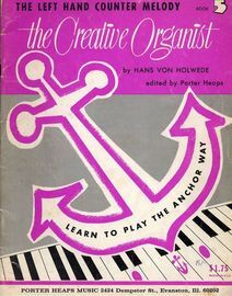 The Creative Organist - The Left Hand Counter Melody -  Book 5