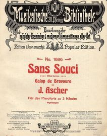 Sans Souci (Without Sorrows) - Galop de Bravoure - For Piano - Musikalische 20 Pfennig Bibliothek - No. 1686