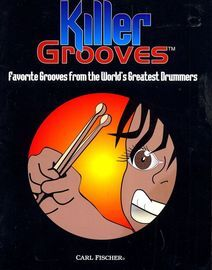 Killer Grooves - Favourite Grooves from the World's Greatest Drummers