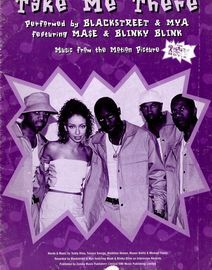 Take me there - Performed by Blackstreet and Mya featuring Mase and Blinky Blink - Music from the Motion Picture The Rugrats Movie