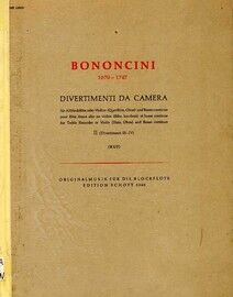 Bononcini - Divertimenti da Camera - For Treble instrument in C and Basso Continuo - Heft II - Edition Schott 5340